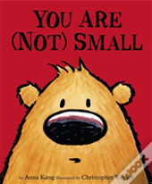 You Are Not Small