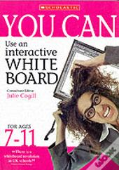 You Can Use An Interactive Whiteboard For Ages 7-11