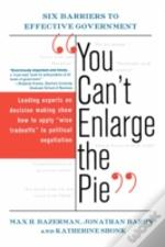 You Can'T Enlarge The Pie