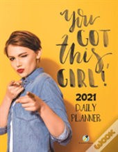 You Got This, Girl! 2021 Daily Planner