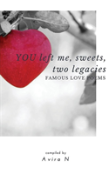 You Left Me, Sweets, Two Legacies