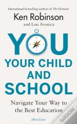You, Your Child And School