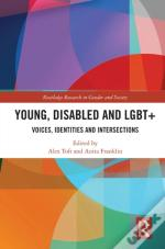 Young, Disabled And Lgbt+