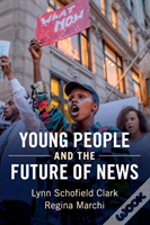 Young People And The Future Of News