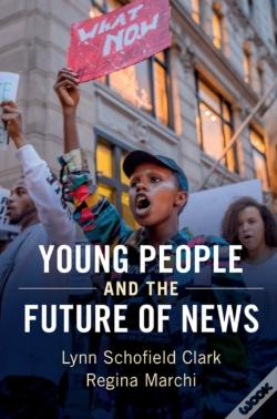 Wook.pt - Young People And The Future Of News