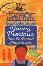 Young Precious: The Collected Adventures