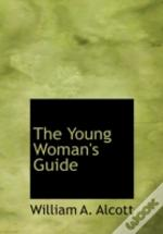 Young Woman'S Guide