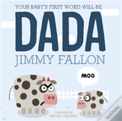 Wook.pt - Your Baby'S First Word Will Be Dada
