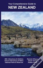 Your Comprehensive Guide To New Zealand