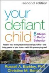 Your Defiant Child, Second Edition