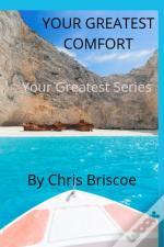 Your Greatest Comfort