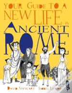 Your Guide To A New Life In Ancient Rome