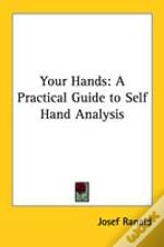 Your Hands: A Practical Guide To Self Hand Analysis