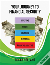 Your Journey To Financial Security