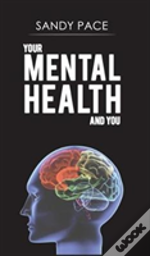 Your Mental Health & You
