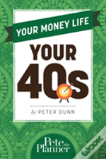 Your Money Life Your 40s