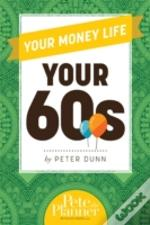 Your Money Life Your 60s
