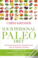 Your Personal Paleo Diet