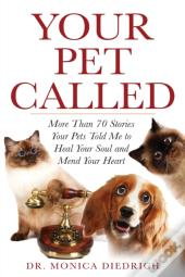 Your Pet Called