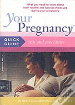 Your Pregnancy Quick Guide