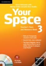 Your Space Level 3 Teacher'S Tests And Resource Book With Audio Cd/Cd-Rom Italian Edition