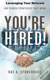 You'Re Hired! Leveraging Your Network