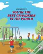 You'Re The Best Grandkids In The World