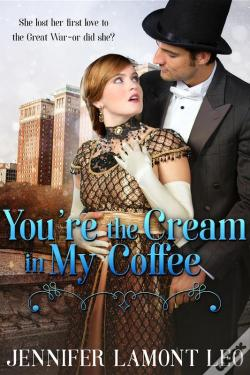 Wook.pt - You'Re The Cream In My Coffee