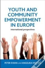 Youth & Community Empowerment In Europe