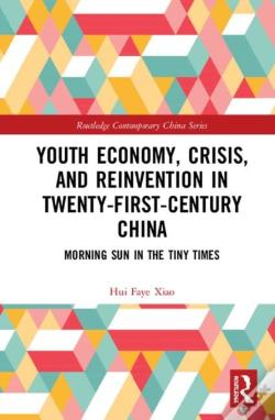 Wook.pt - Youth Economy, Crisis, And Reinvention In Twenty-First-Century China