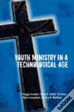 Youth Ministry In A Technological Age