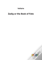 Zadig Or The Book Of Fate