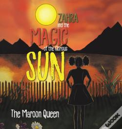 Wook.pt - Zahra And The Magic Of The Glorious Sun