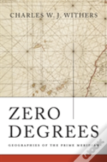 Zero Degrees 8211 Geographies Of The