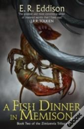 Zimiamvia (2) - A Fish Dinner In Memison