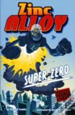 Zinc Alloy Super Zero