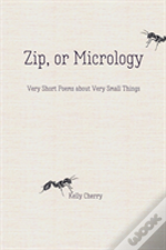 Zip, Or Micrology