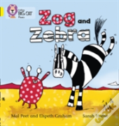 Zog And Zebra