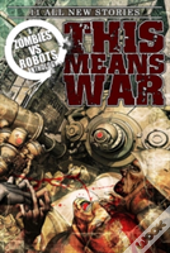 Zombies Vs Robots: This Means War