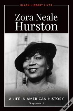 Wook.pt - Zora Neale Hurston: A Life In American History