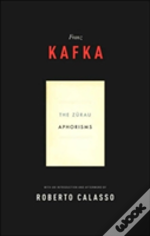 Zurau Aphorisms Of Franz Kafka
